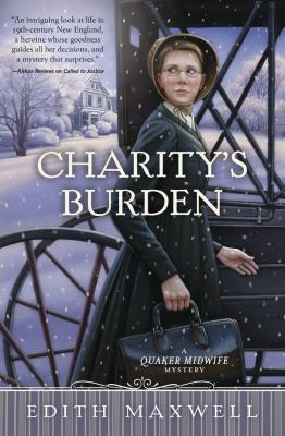 Cover image for Charity's burden : a Quaker midwife mystery