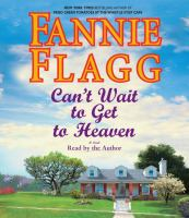 Cover image for Can't wait to get to heaven [a novel]
