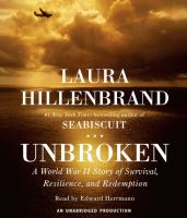 Cover image for Unbroken [a World War II airman's story of survival, resilience, and redemption]