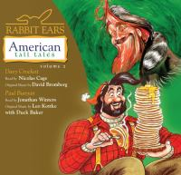 Cover image for Rabbit Ears American tall tales. Vol. 2.