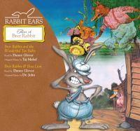 Cover image for Rabbit Ears tales of Brer Rabbit. Brer Rabbit and the wonderful tar baby. Brer Rabbit & Boss Lion.