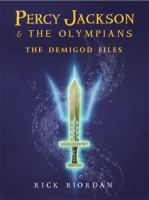Cover image for Percy Jackson and the Olympians : the demigod files