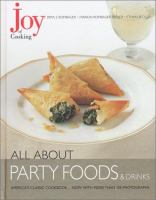 Cover image for Joy of cooking : all about party foods & drinks