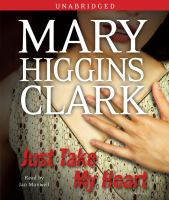 Cover image for Just take my heart a novel