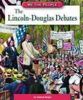 Cover image for The Lincoln-Douglas debates