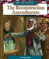 Cover image for The Reconstruction amendments