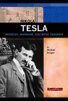 Cover image for Nikola Tesla : physicist, inventor, electrical engineer