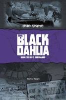 Cover image for The Black Dahlia : shattered dreams