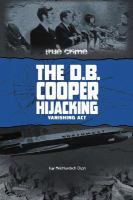 Cover image for The D.B. Cooper hijacking : vanishing act