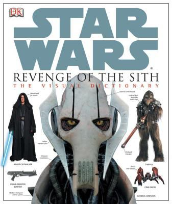 Cover image for Star wars : revenge of the Sith : the visual dictionary