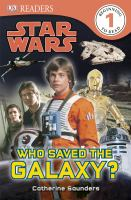 Cover image for Star Wars, who saved the galaxy?