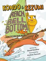 Cover image for Kondo & Kezumi reach Bell Bottom