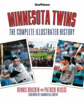 Cover image for Minnesota Twins : the complete illustrated history