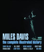Cover image for Miles Davis : the complete illustrated history