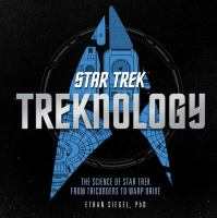 Cover image for Treknology : the science of Star Trek, from tricorders to warp drive