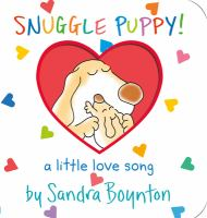 Cover image for Snuggle Puppy : a little love song