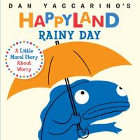 Cover image for Rainy day : a little moral story about worry