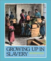 Cover image for Growing up in slavery