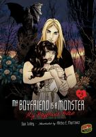 Cover image for My boyfriend is a monster : my boyfriend bites or once bitten, twice shy