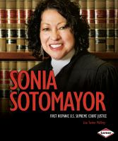 Cover image for Sonia Sotomayor : first Hispanic U.S. Supreme Court justice