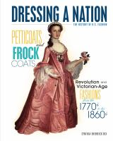Cover image for Petticoats and frock coats  : revolution and Victorian Age fashions from the 1770s to the 1860s