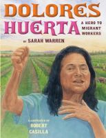 Cover image for Dolores Huerta : a hero to migrant workers