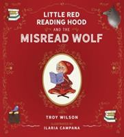 Cover image for Little Red Reading Hood and the misread wolf
