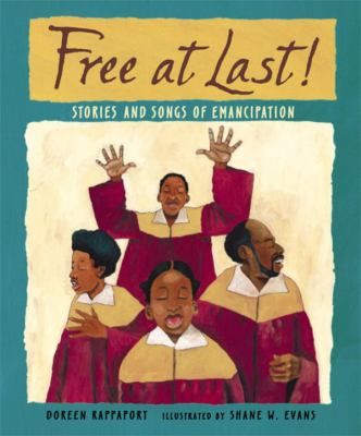 Cover image for Free at last! : stories and songs of Emancipation