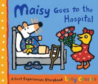 Cover image for Maisy goes to the hospital