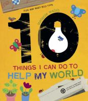 Cover image for 10 things I can do to help my world