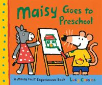 Cover image for Maisy goes to preschool