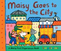Cover image for Maisy goes to the city