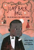 Cover image for Jump back, Paul : the life and poems of Paul Laurence Dunbar