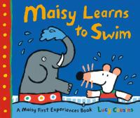 Cover image for Maisy learns to swim