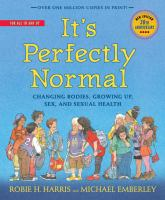 Cover image for It's perfectly normal : changing bodies, growing up, sex and sexual health