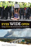 Cover image for Eyes wide open : going behind the environmental headlines