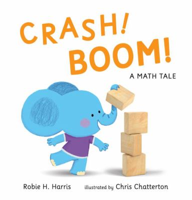 Cover image for Crash! boom! : a math tale