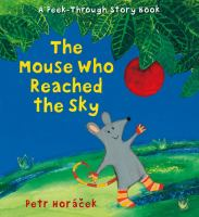 Cover image for The mouse who reached the sky