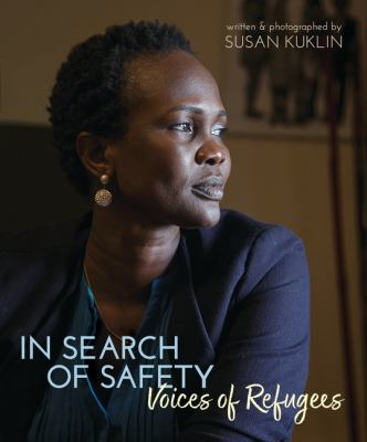 Cover image for In search of safety : voices of refugees