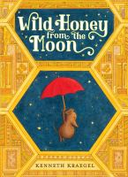 Cover image for Wild honey from the moon