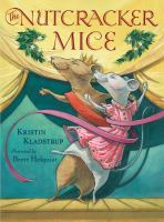 Cover image for The Nutcracker mice
