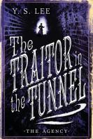 Cover image for The traitor in the tunnel