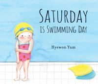 Cover image for Saturday is swimming day