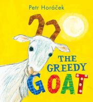 Cover image for The greedy goat