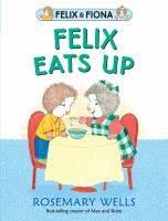 Cover image for Felix eats up