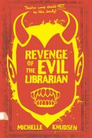 Cover image for Revenge of the evil librarian