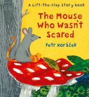 Cover image for The mouse who wasn't scared
