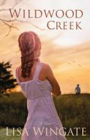 Cover image for Wildwood Creek : a novel