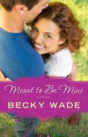 Cover image for Meant to be mine