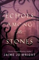 Cover image for Echoes among the stones